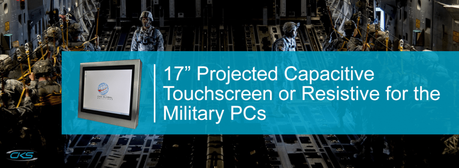 Build a S17 Projected Capacitive Touchscreen Computing System For Military Operations