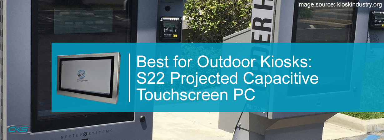 Choose S22 Projected Capacitive Touchscreen PC for Outdoor Kiosks
