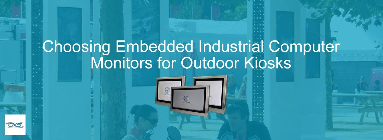 Opt for Embedded Industrial Computer Monitors for Public Kiosks