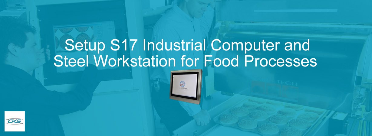 "Integrate 17"" Industrial Computers in Steel Workstations for Food Processes"