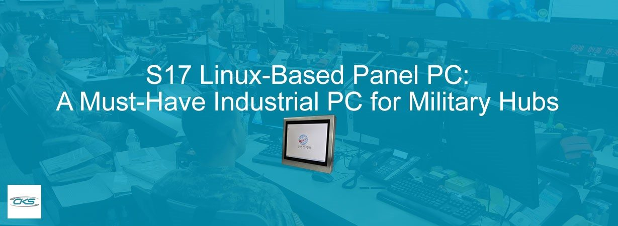Military Hubs Using the S17 Linux-Based Panel PCs in the Operations