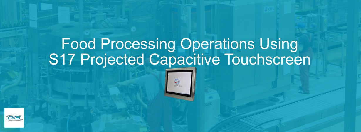 Improve Operations With S17 Projected Capacitive Touchscreen PCs