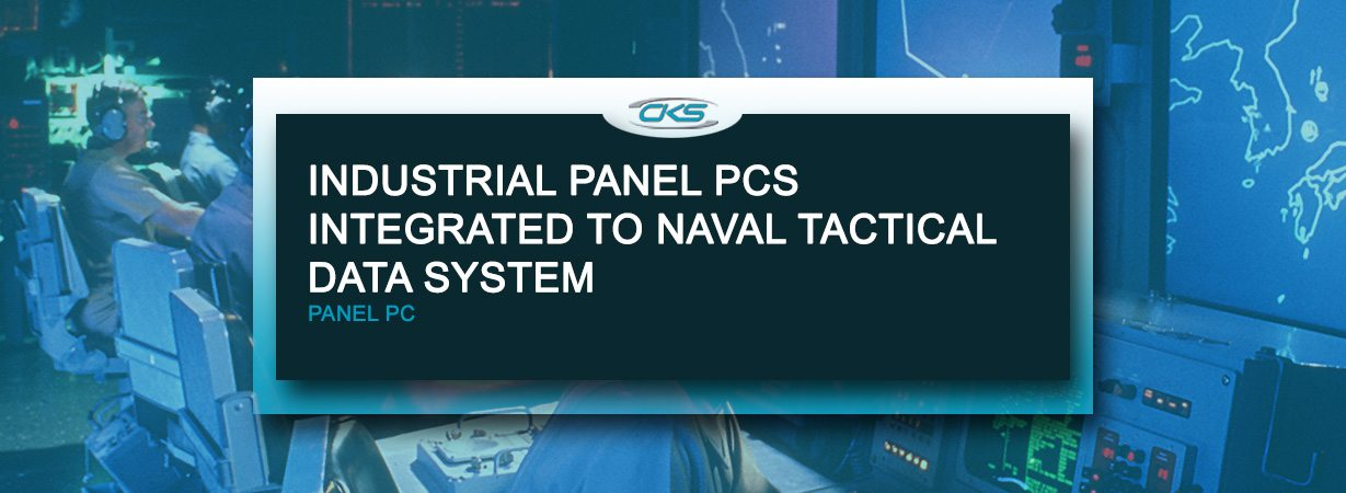 Integrating Naval Tactical Data System With Industrial Panel PCs