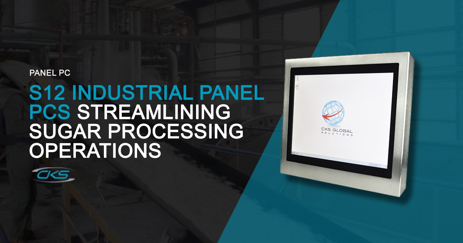 Streamline the Sugar Processing Operations Using the S12 Industrial Panel PCs