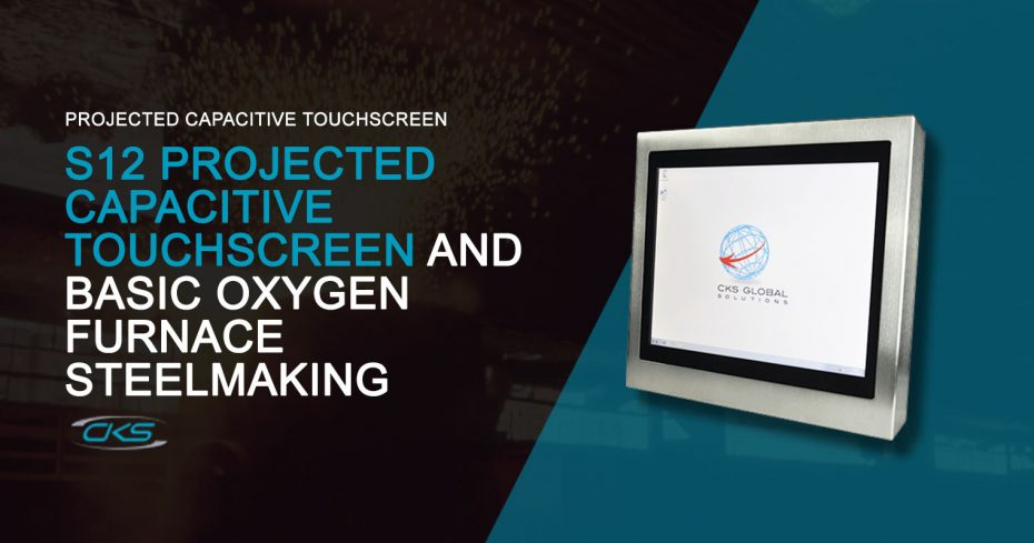 S12 Projected Capacitive Touchscreen PC Used On Basic Furnace Oxygen Steelmaking