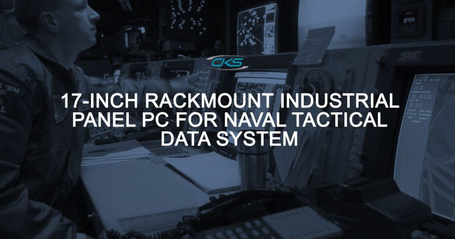 Using the S17 Industrial Panel PC on Naval Tactical Data System