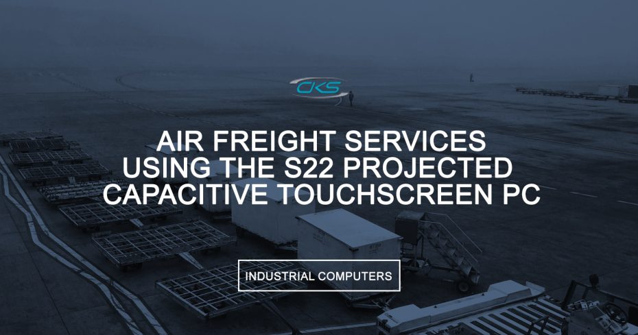 Fast-Tracking Air Cargo Operations Using S22 Industrial Panel PCs