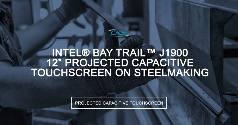 Improving BOF Steelmaking Operations Using S12 Touch Panel PCs