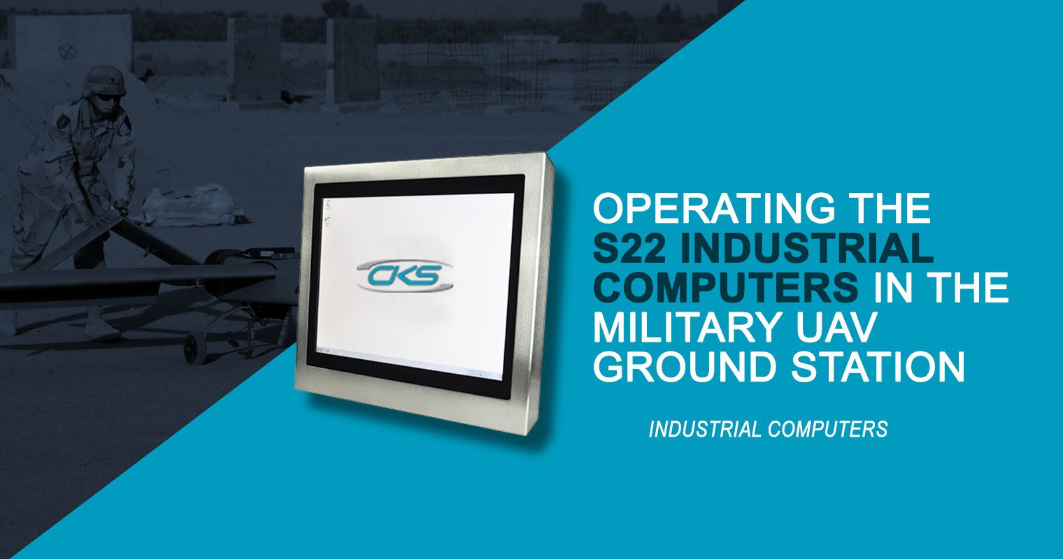 "Embedding a 22"" Industrial Computer Displays to Military UAV Base Station"