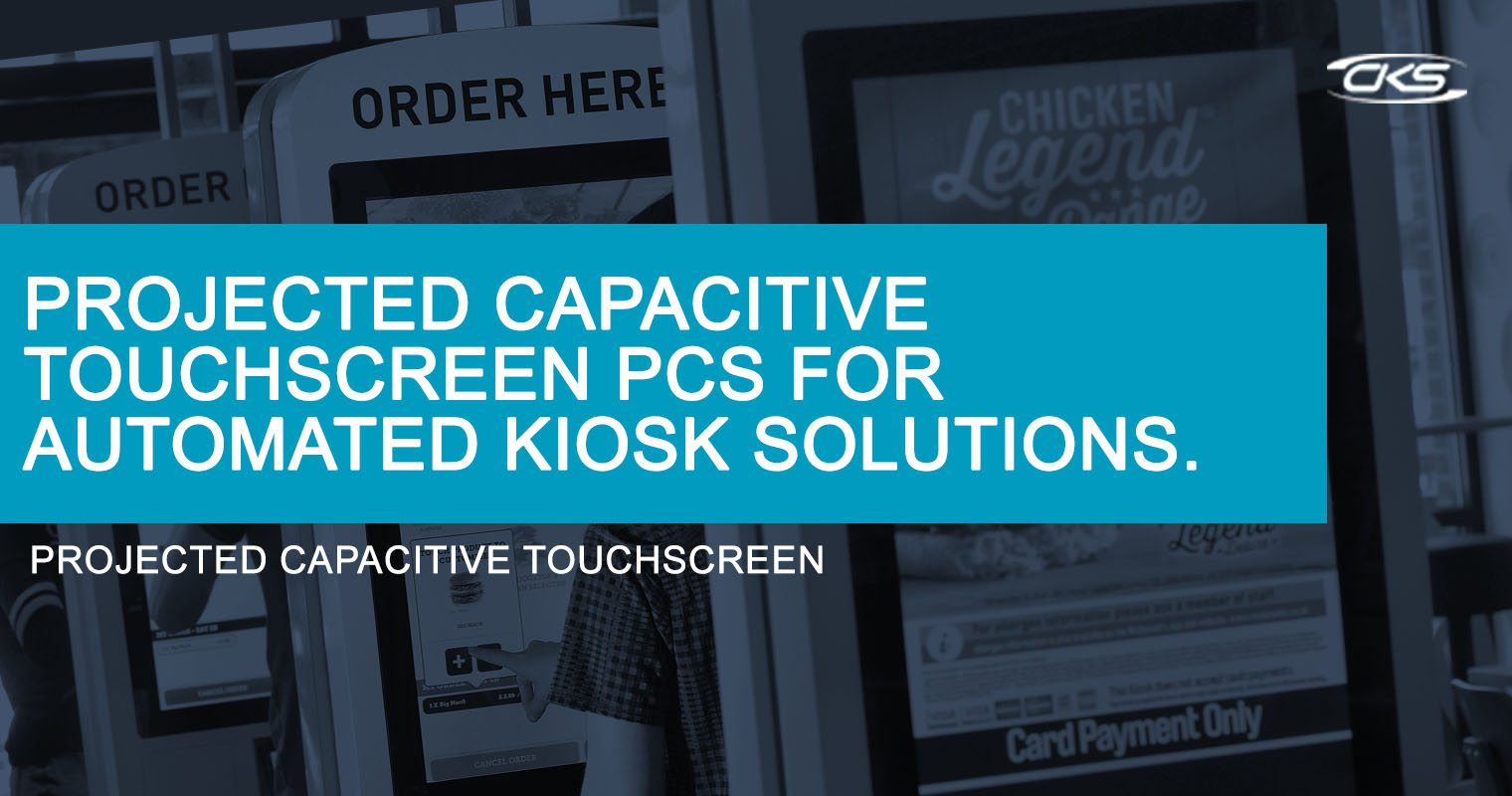 How Panel PCs With Projected Capacitance Can Improve Automated Kiosks