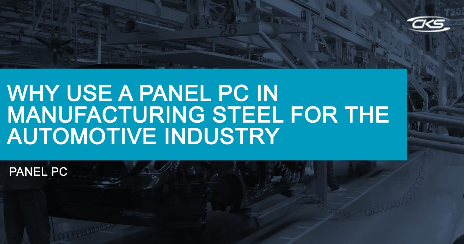 Utilising Panel PCs in Manufacturing Modern Steel for Automobiles