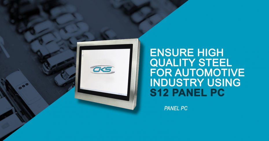 Quality Steel Production for Automobiles Using S12 Panel PC