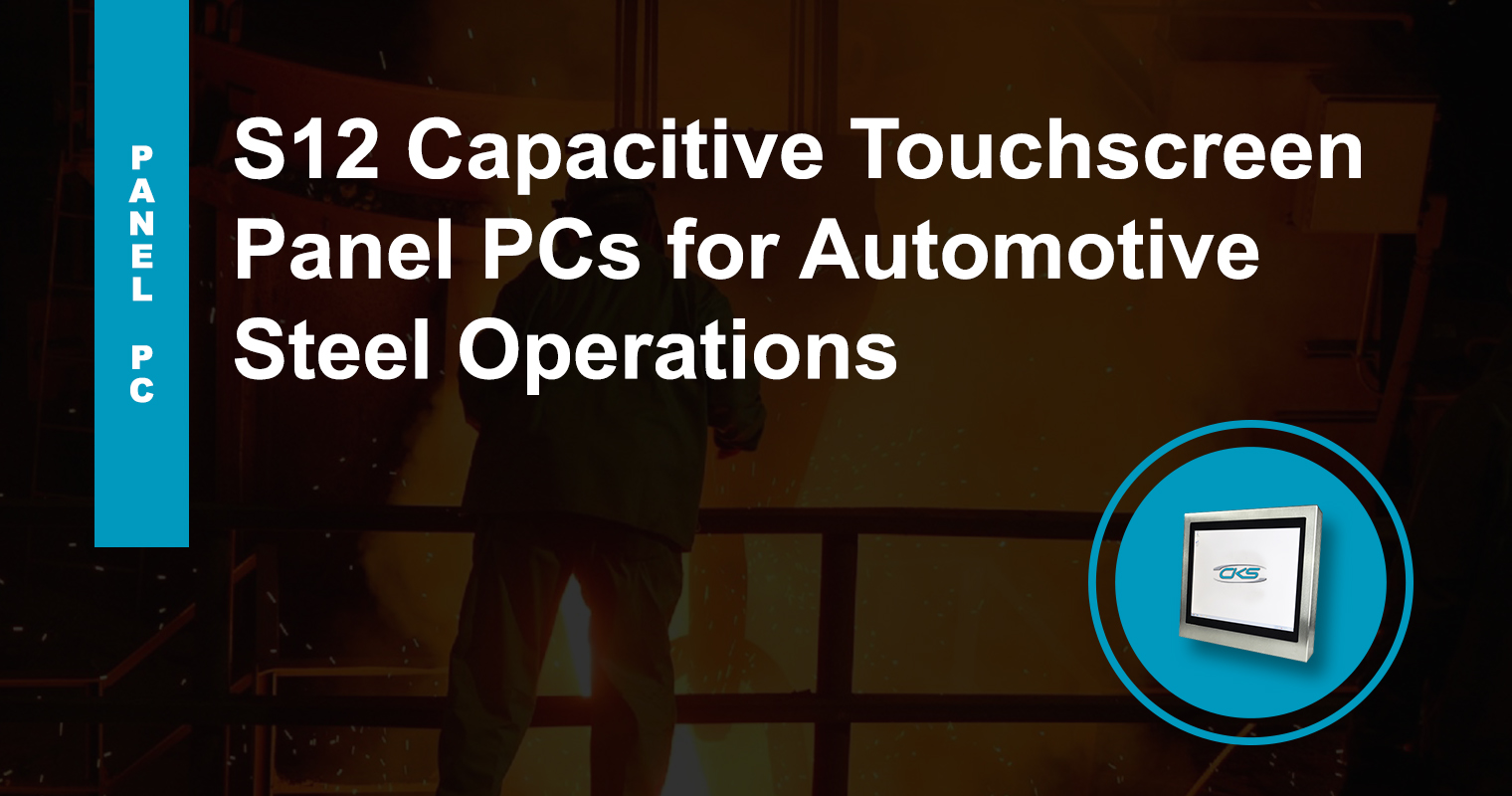 """Upgrade Automotive Steel Production with 12.1"""" Panel PC"""