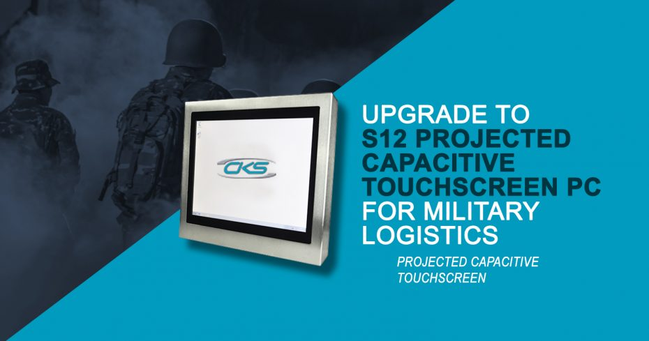 Why Use Projected Capacitive Touchscreen PCs for Military Logistics