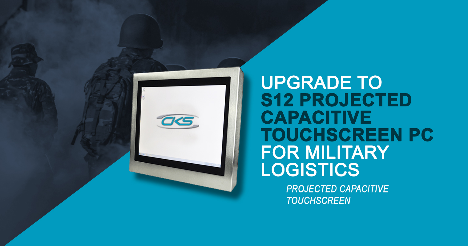 Upgrade-to-S12-Projected-Capacitive-Touchscreen-PC-for-Military-Logistics