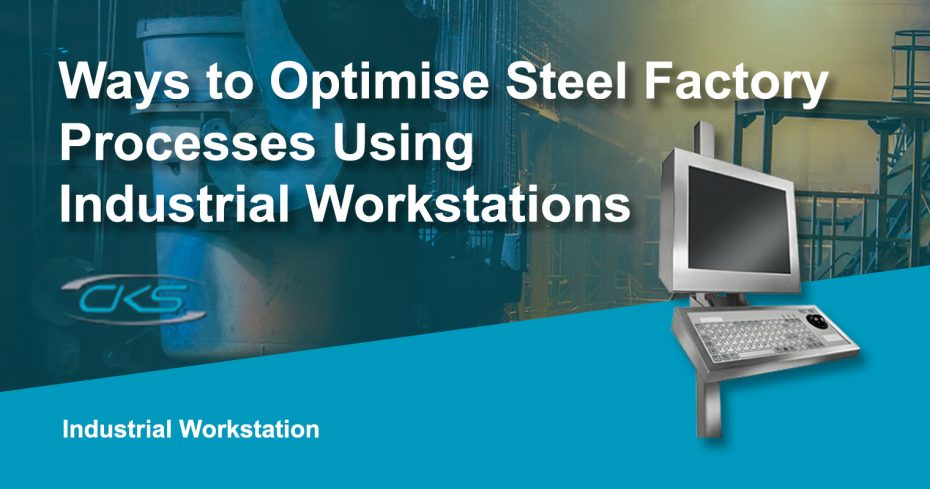 Reduced Bottleneck in Steel-Making with Industrial Workstation