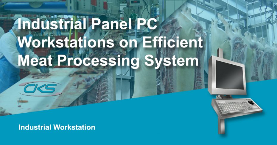 Streamlining the Meat Process Using Industrial PC Workstations