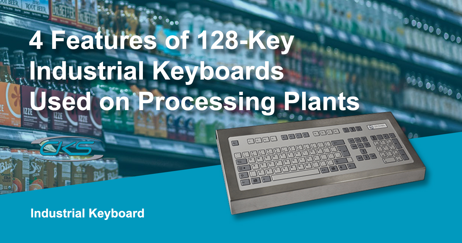 4 Features of 128-Key Industrial Keyboards Used on