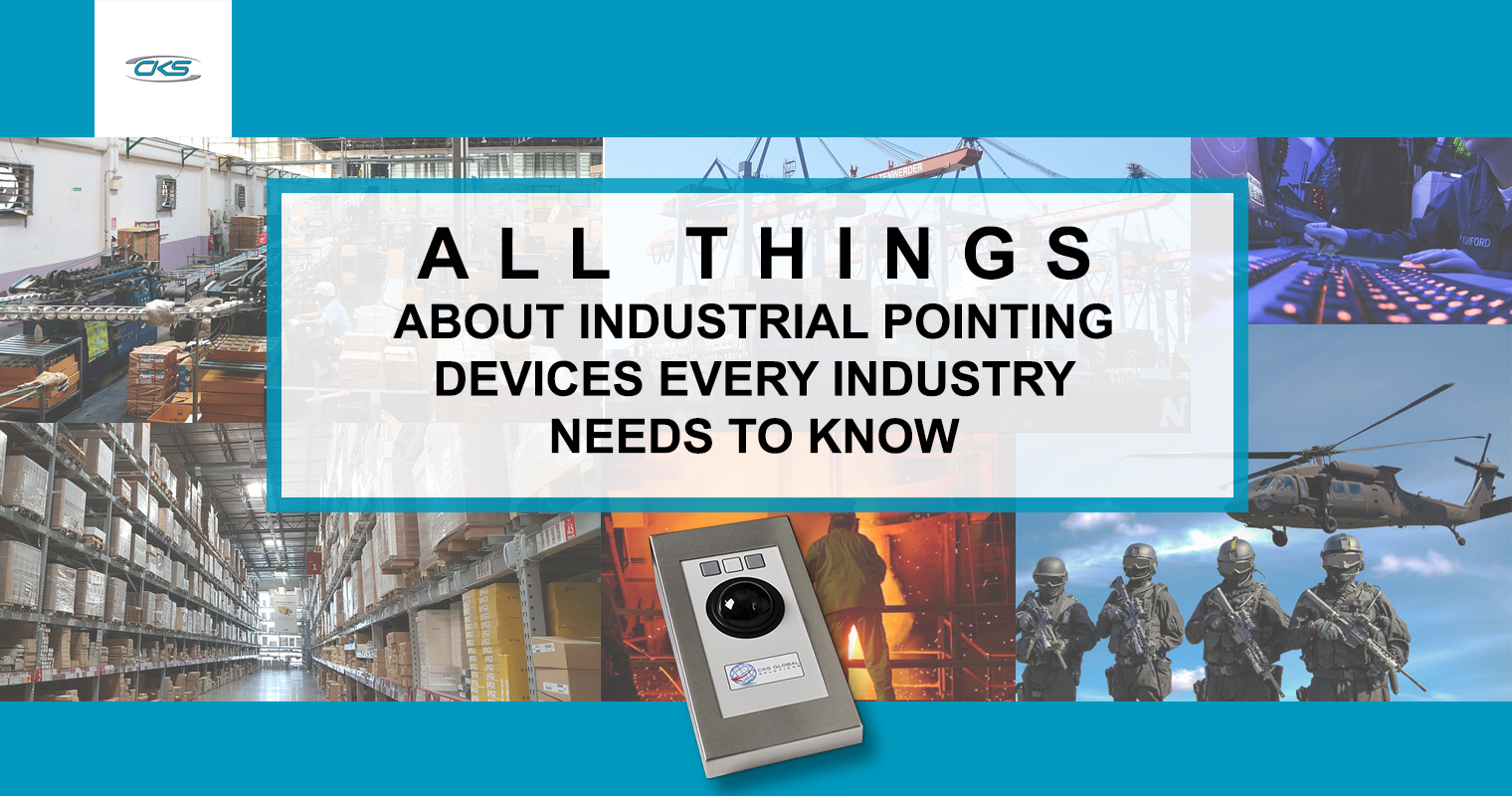 An Introduction to Industrial Pointing Devices and its Main Functions