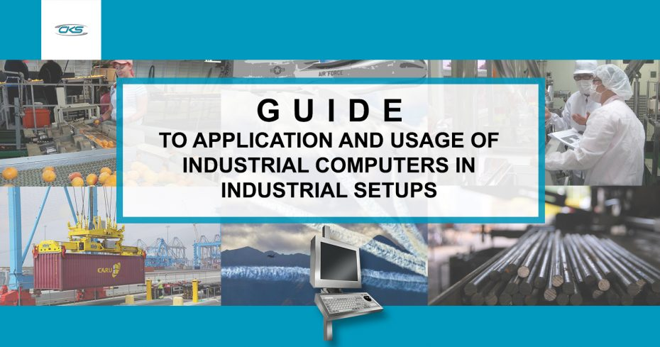 How Industrial Computers Are Used In Harsh Working Environments