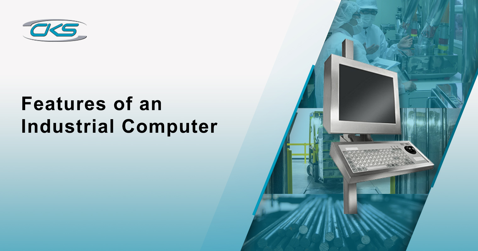 Features of an Industrial Computer