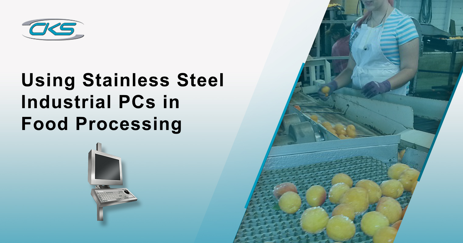 Using Stainless Steel Industrial PCs in Food Processing