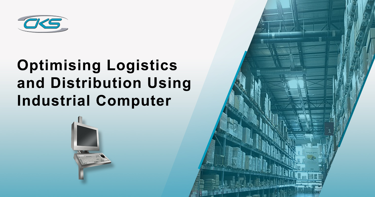 Optimising Logistics and Distribution Using Industrial Computer