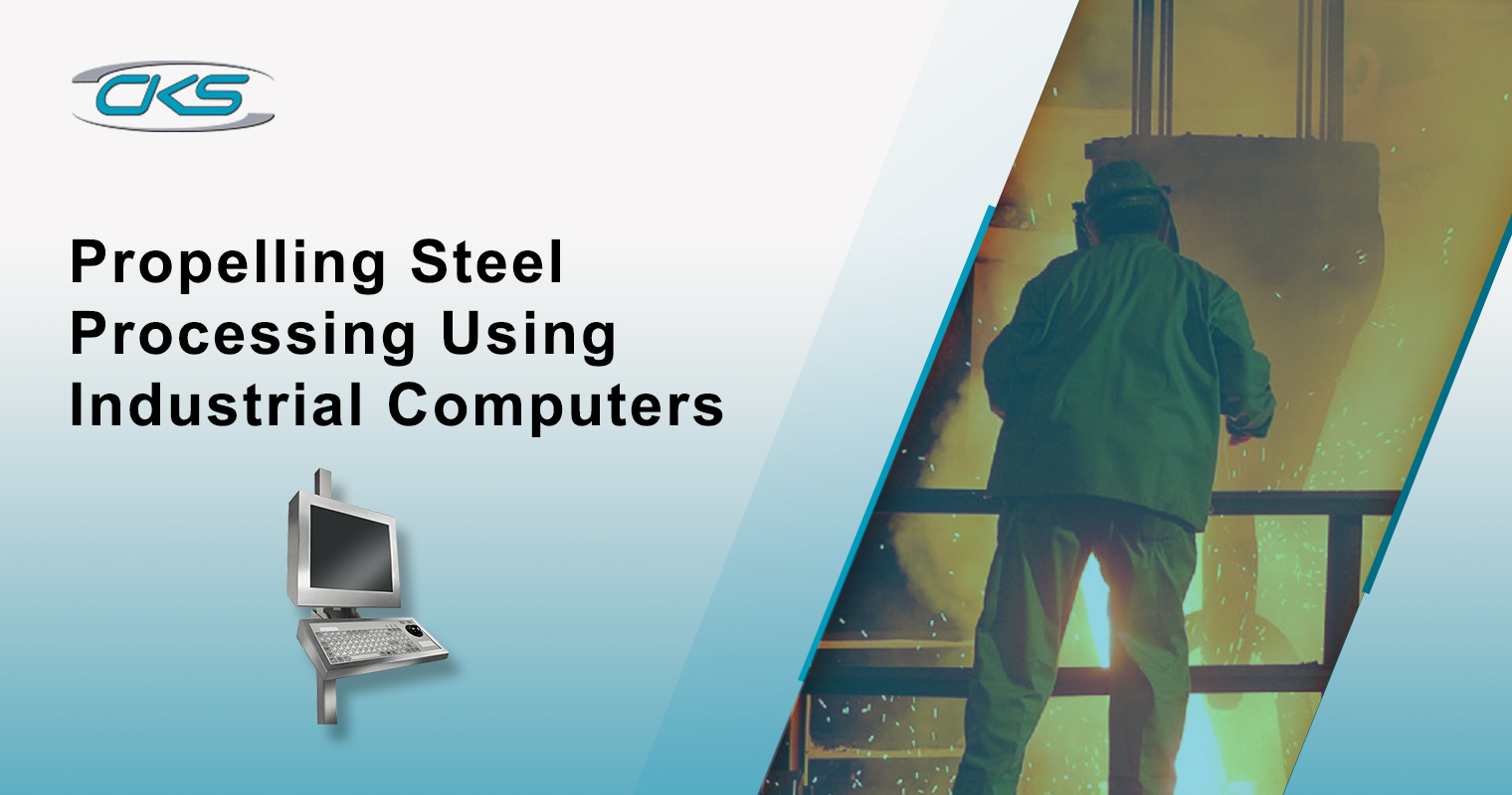 Propelling Steel Processing Using Industrial Computers