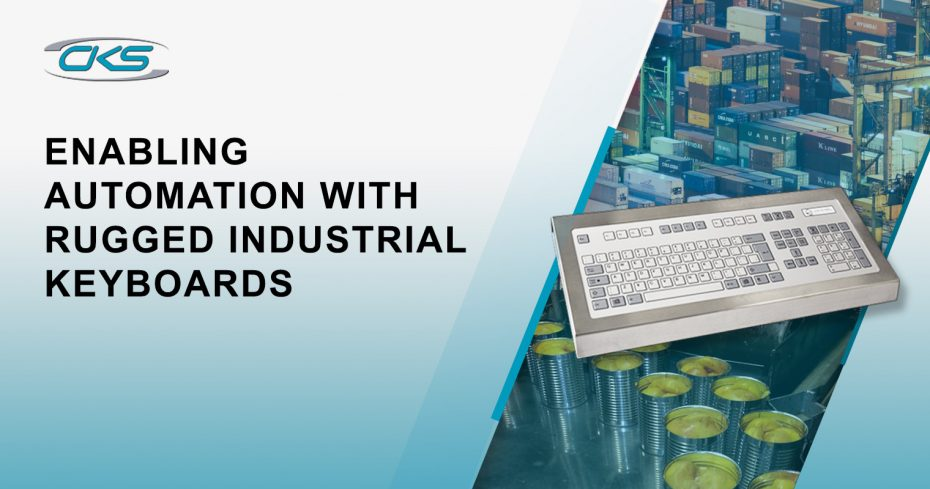 Enabling Automation With Rugged Industrial Keyboards
